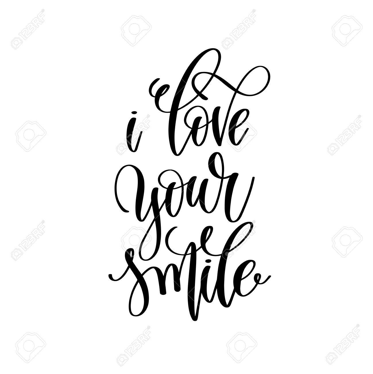 i love your smile hand lettering r tic quote royalty