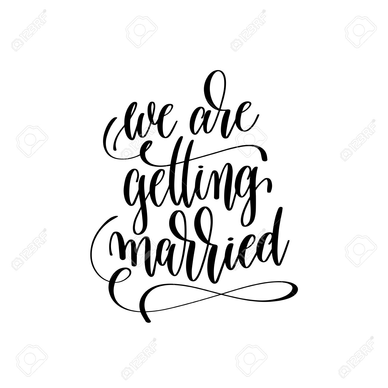Getting Married Quotes We Are Getting Married Hand Lettering Romantic Quote Royalty Free  Getting Married Quotes