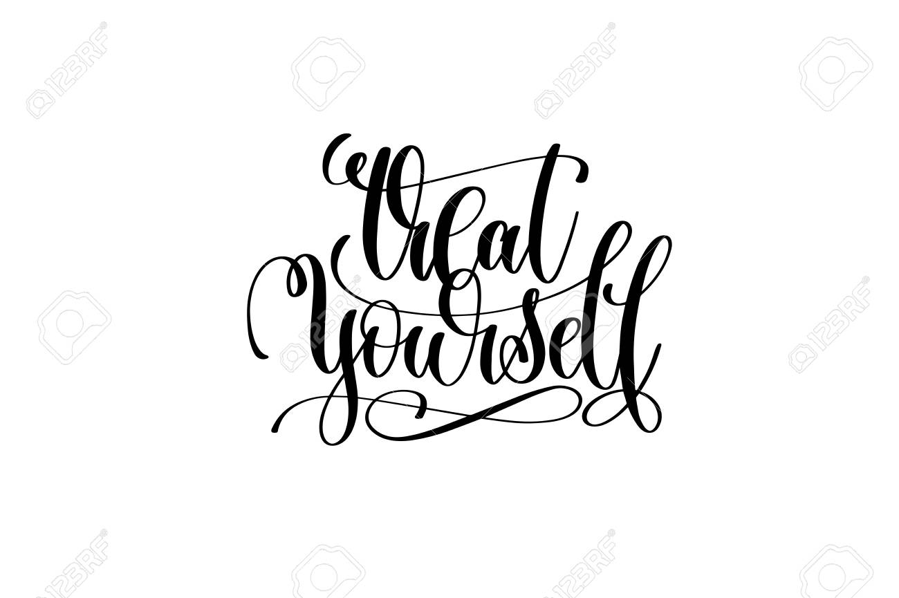 Treat Yourself Hand Lettering Motivational Quote Brush Pen