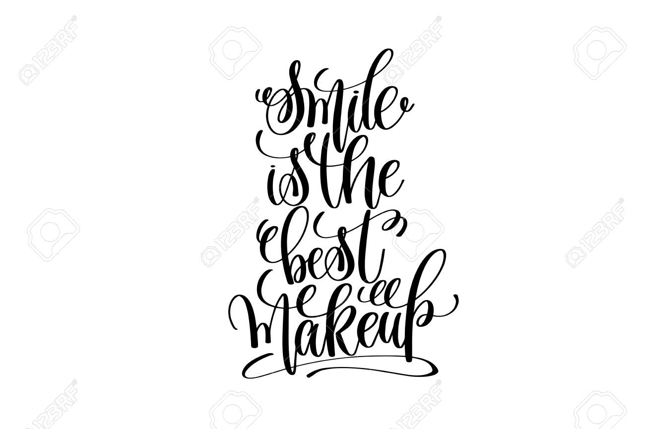 Smile Is The Best Makeup Hand Lettering Positive Quote Royalty Free