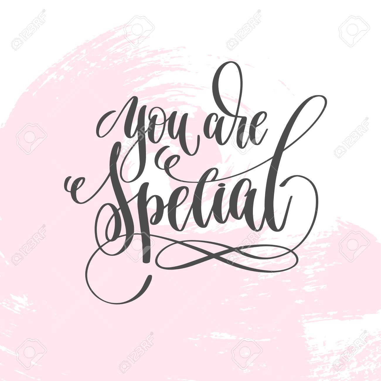 You Are Special Hand Lettering Inscription Text To Valentines