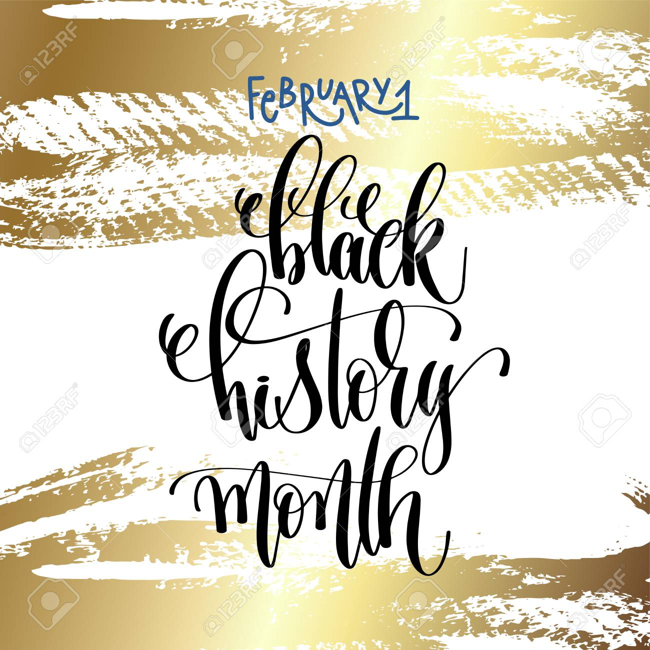February 1 Black History Month Hand Lettering Inscription Royalty Free Cliparts Vectors And Stock Illustration Image 92531021