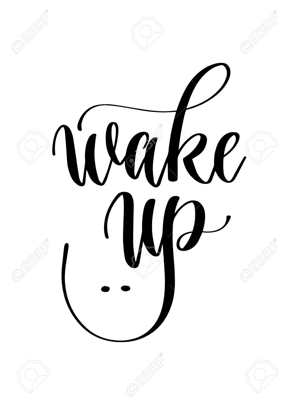 Wake Up Black And White Hand Lettering Inscription Text To