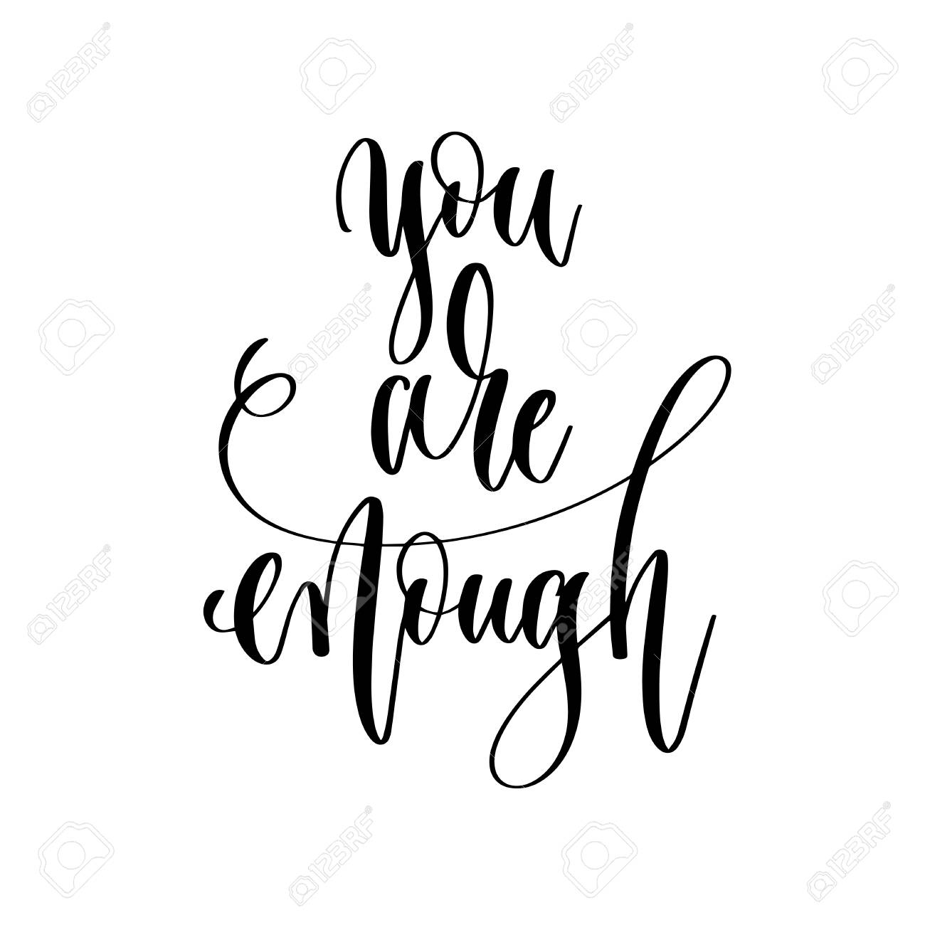 You Are Enough Hand Lettering Inscription Text Motivation
