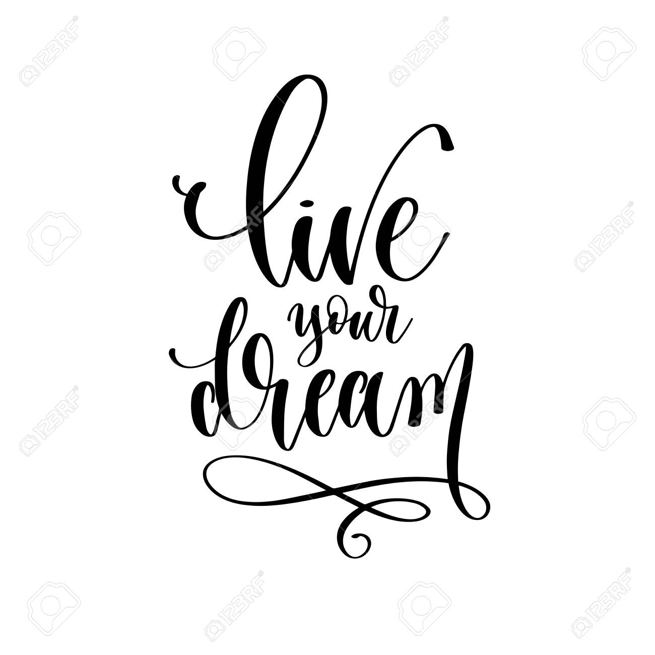 live your dream - hand lettering inscription text motivation and inspiration positive quote - 134819630