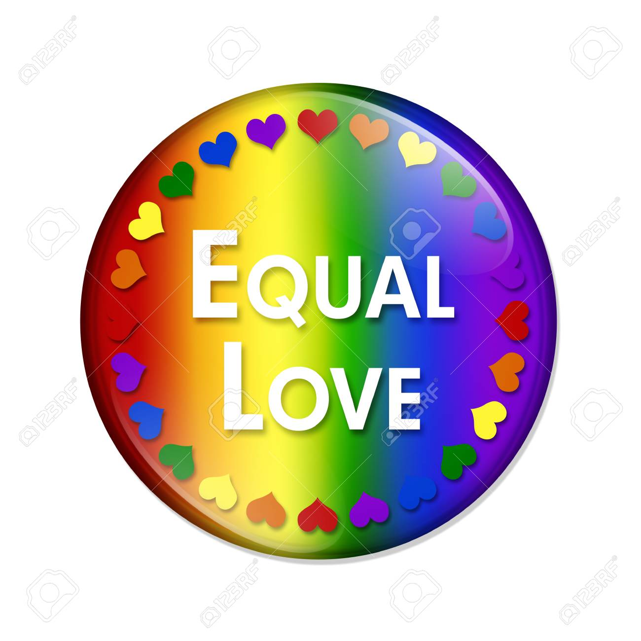Lgbt Equal Love Button A Multicolored Button With Word Equal Love And Lgbt Pride Colored