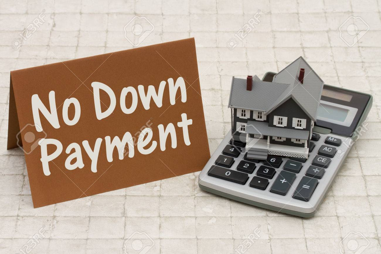 Down Payment Calculator >> Home Mortgage No Down Payment A Gray House Brown Card And Calculator