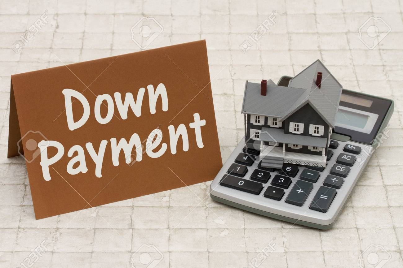 Down Payment Calculator >> Home Mortgage Down Payment A Gray House Brown Card And Calculator