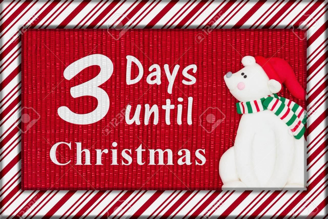 Christmas countdown message, Red shiny fabric with a candy cane border and a Santa polar bear with text 3 days until Christmas - 67885214