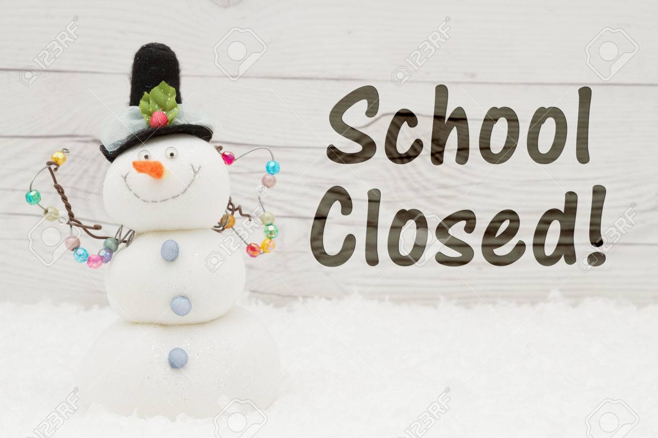 School Canceled Message, A Snowman With Text School Closed On.. Stock  Photo, Picture And Royalty Free Image. Image 72628755.
