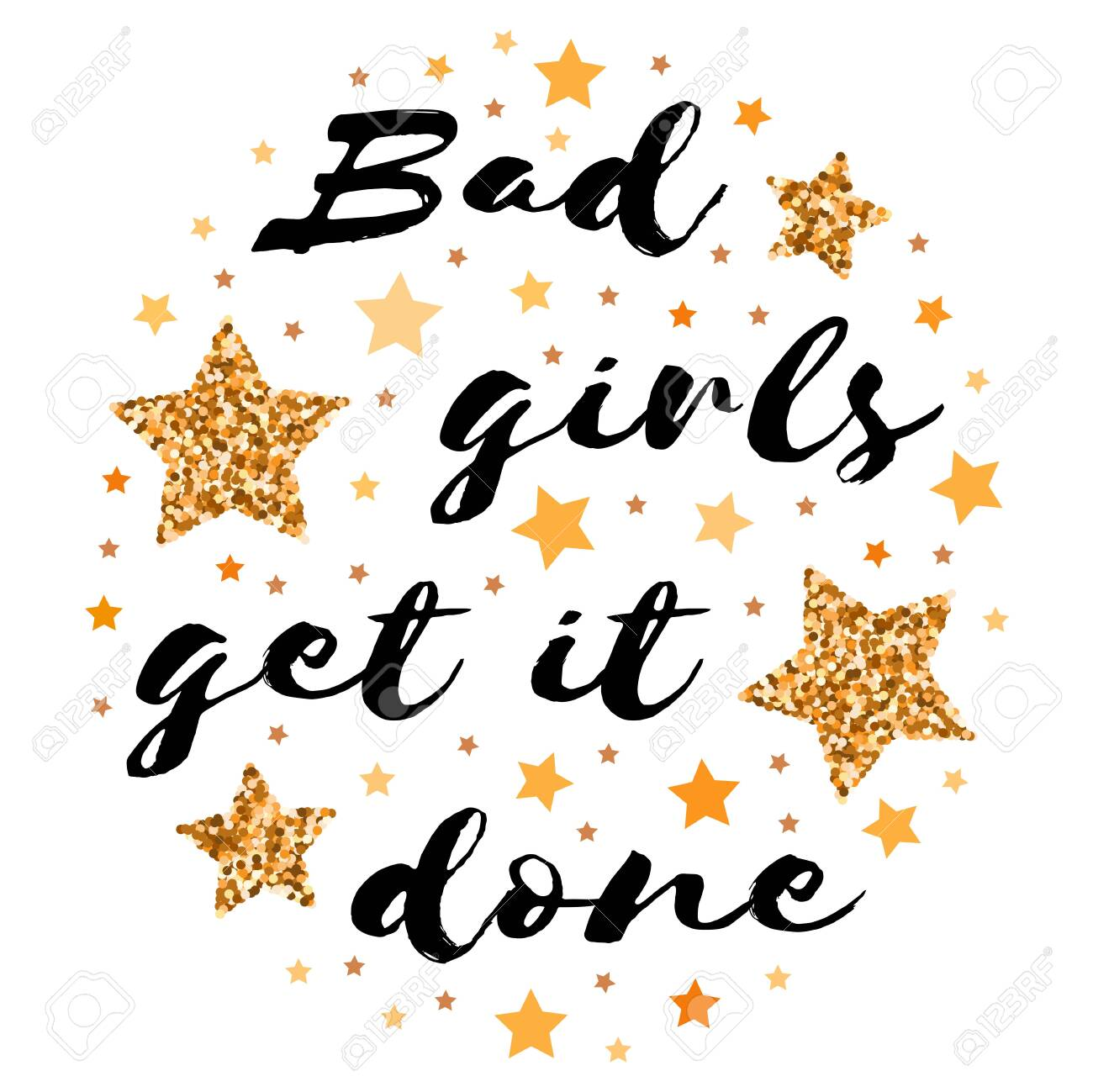 Picture of: Bad Girls Get It Done Hand Drawn Motivation Inspiration Phrase Royalty Free Cliparts Vectors And Stock Illustration Image 129134449