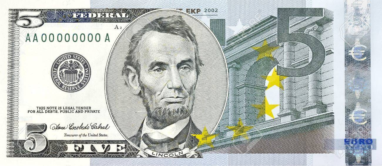 Bill Of Former U S President A Ham Lincoln Five Dollar Bill Combined With Five Euros