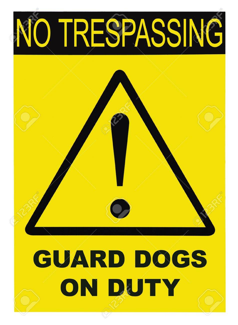Yellow black triangle No Trespassing Guard Dog On Duty Text Sign, isolated Stock Photo - 7498322