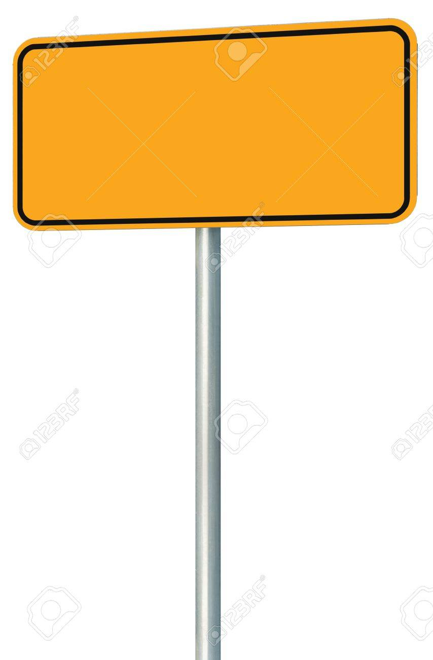 Blank Yellow Road Sign Isolated, Large Perspective Warning Copy Space, Black Frame Roadside Signpost Signboard Pole Post Empty Traffic Signage Stock Photo - 16049181
