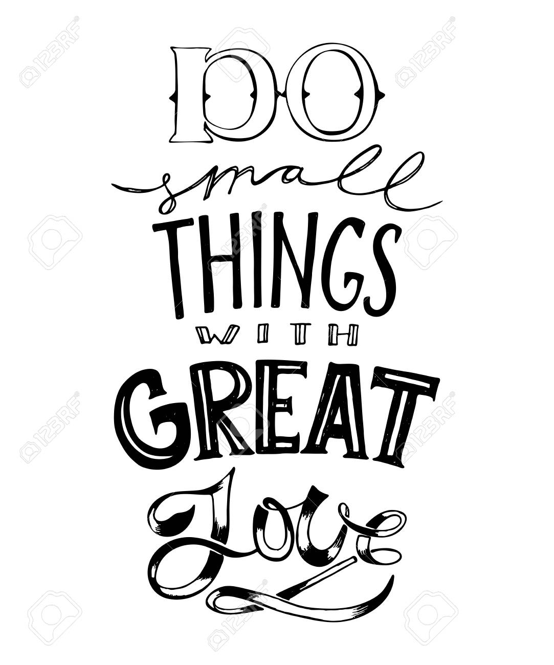 Hand drawn lettering Do small things with great love Typography