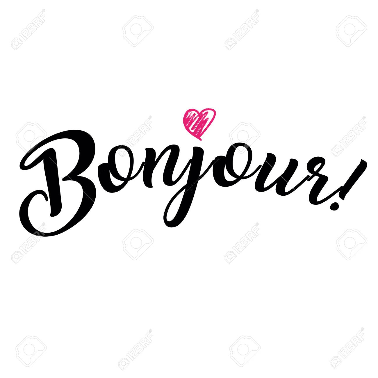 Word Hello In French Bonjour Fashionable Calligraphy Vector Royalty Free Cliparts Vectors And Stock Illustration Image 69807730