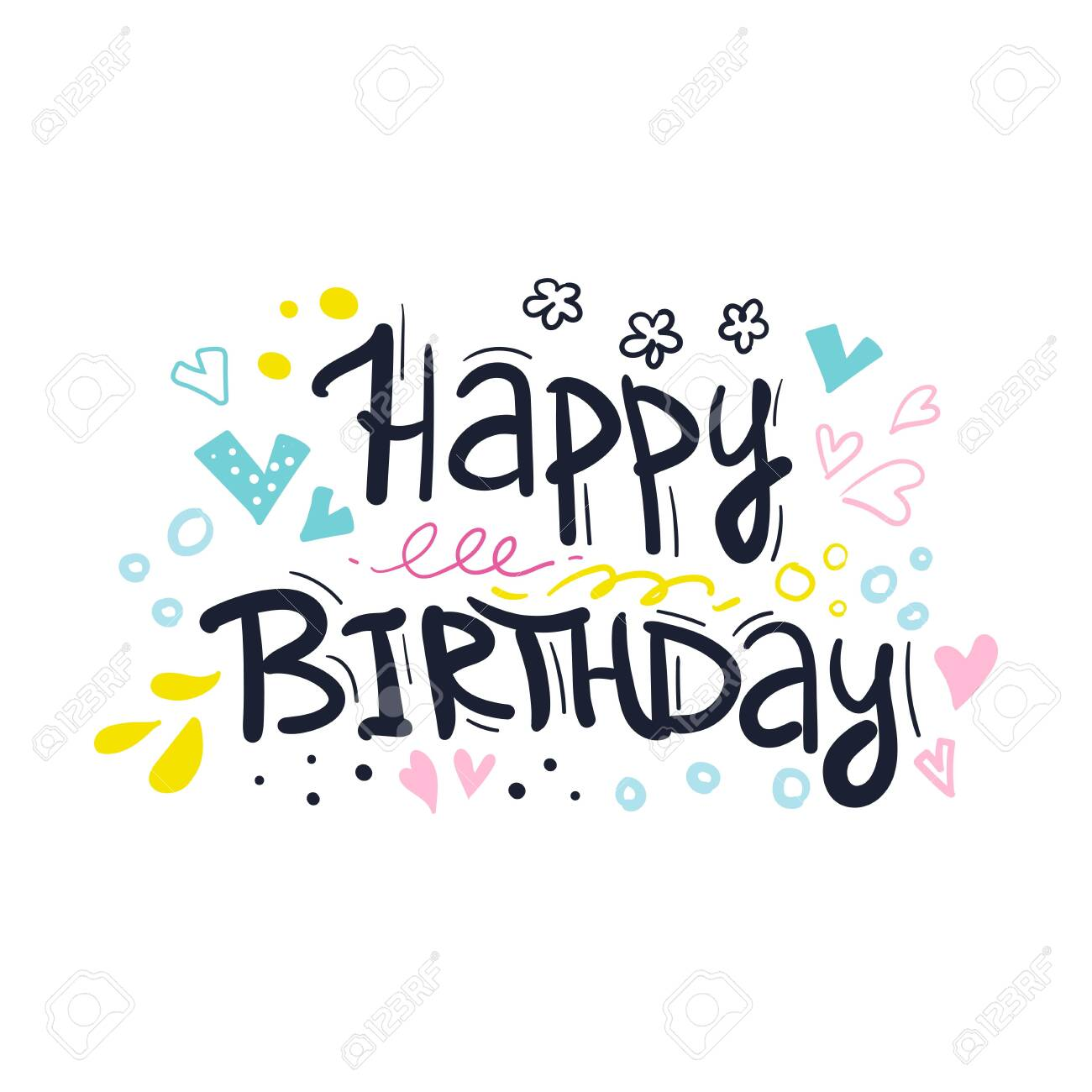 Happy Birthday Typographic Vector Design For Greeting Cards Royalty Free Cliparts Vectors And Stock Illustration Image 130141286