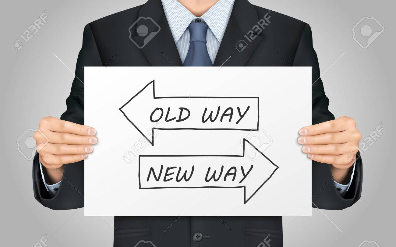 close-up look at businessman holding old way or new way poster - 43059800