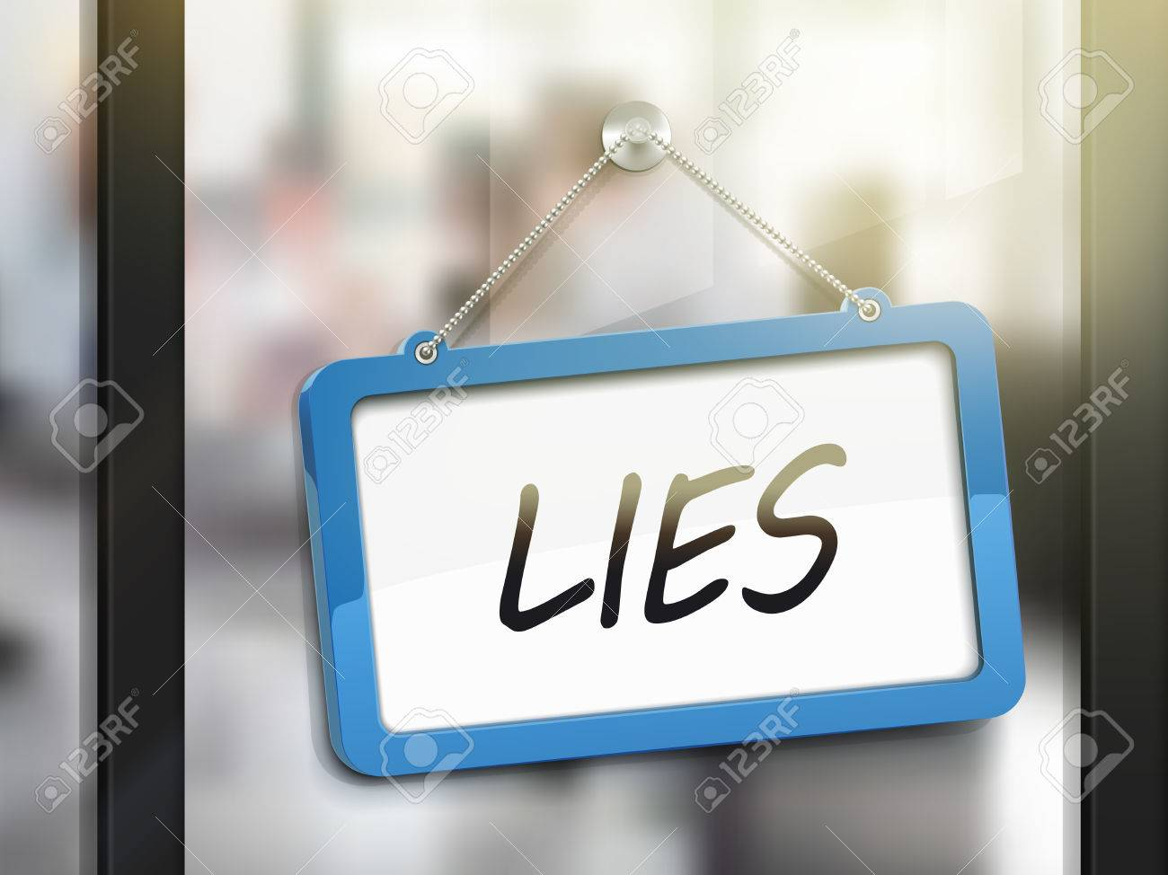 Lies Hanging Sign 3d Illustration Isolated On Office Glass Door