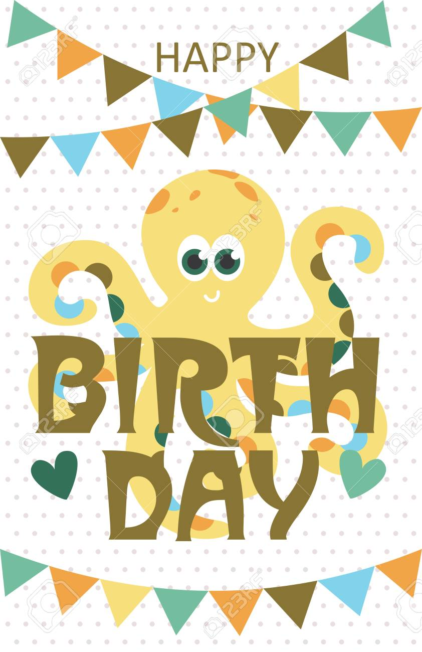 Happy Birthday Greeting Card With Cute Octopus Vector Illustration