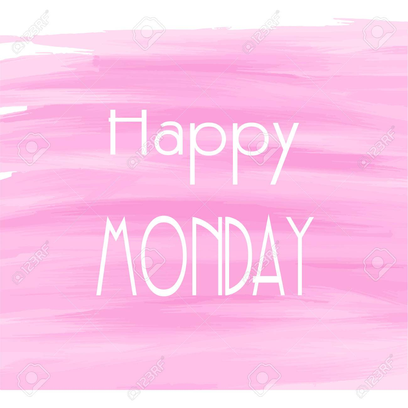 Happy monday pink watercolor background abstract greeting card happy monday pink watercolor background abstract greeting card theme or template stock vector m4hsunfo Image collections
