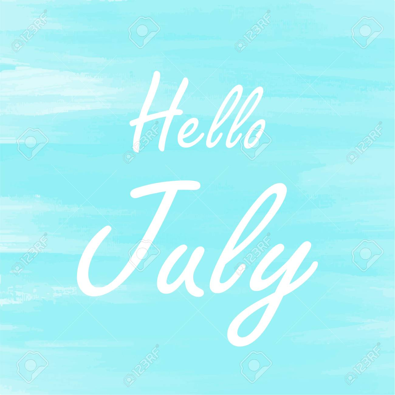 Elegant Hello July Blue Watercolor Background, Abstract Greeting Card, Theme Or  Template Stock Vector
