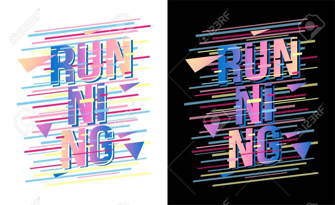 Running T Shirt Design Sports Wear Running Typography On White