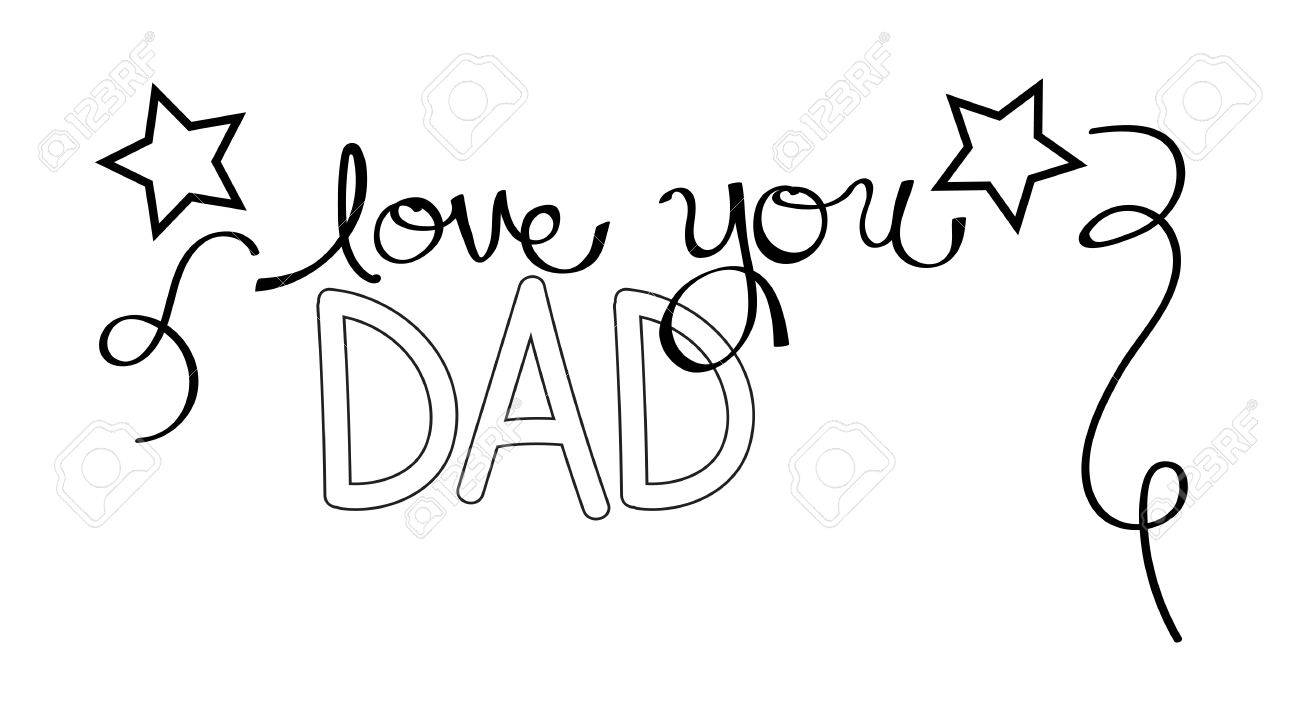 Love You Dad Coloring Page Royalty Free Cliparts, Vectors, And Stock ...