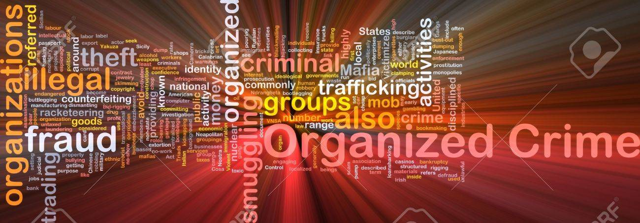Background concept wordcloud illustration of organized crime glowing light Stock Illustration - 9504007