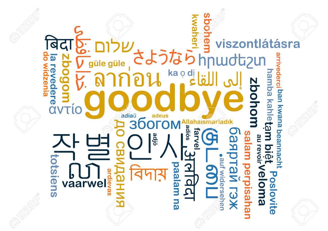Background concept wordcloud multilanguage international many language illustration of goodbye - 38498788