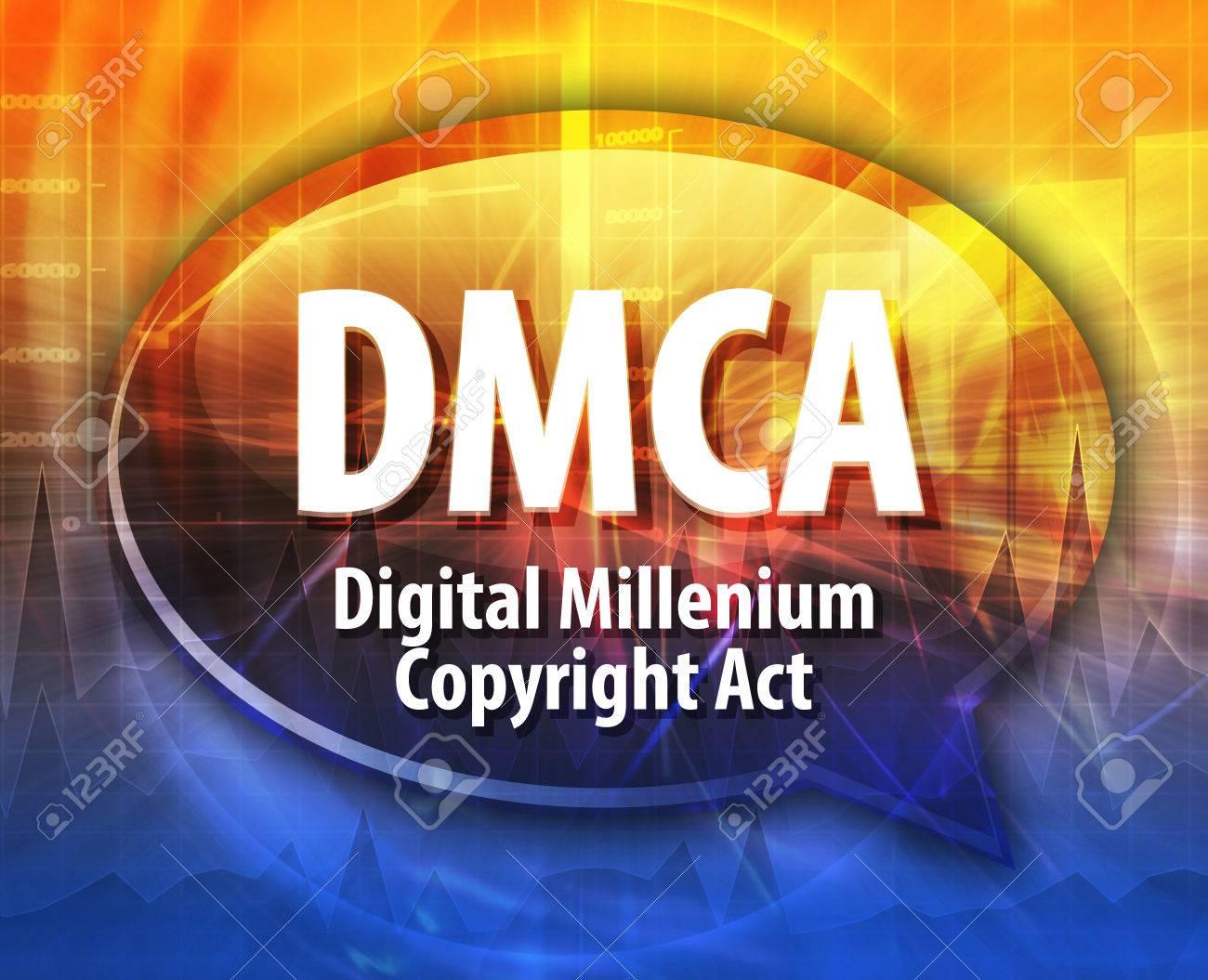 Speech bubble illustration of information technology acronym abbreviation term definition DMCA Digital Millennium Copyright Act - 43519211