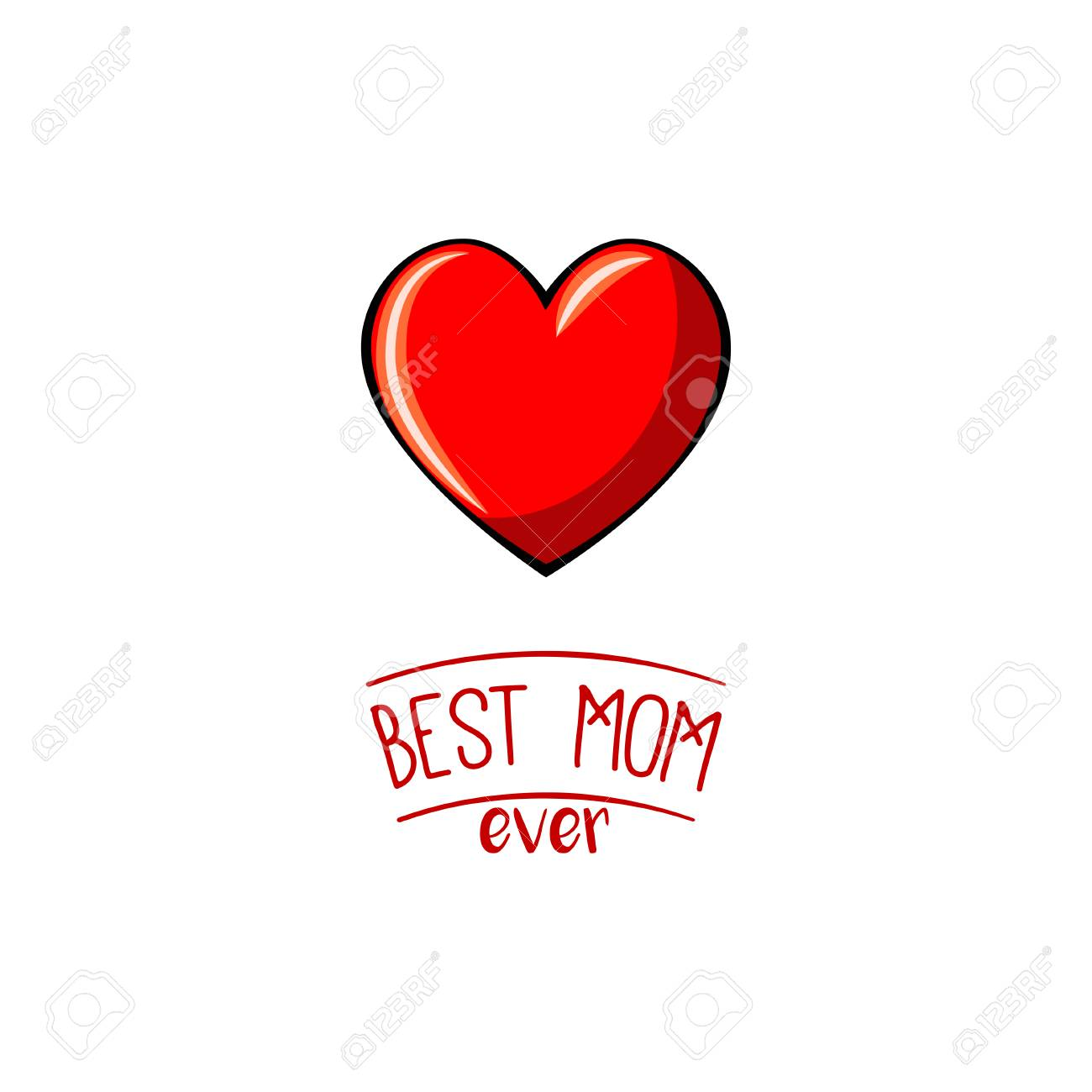 9b44f84ca1 Mother's day greeting card with heart. Best mom ever lettering. Vector  Illustration, isolated