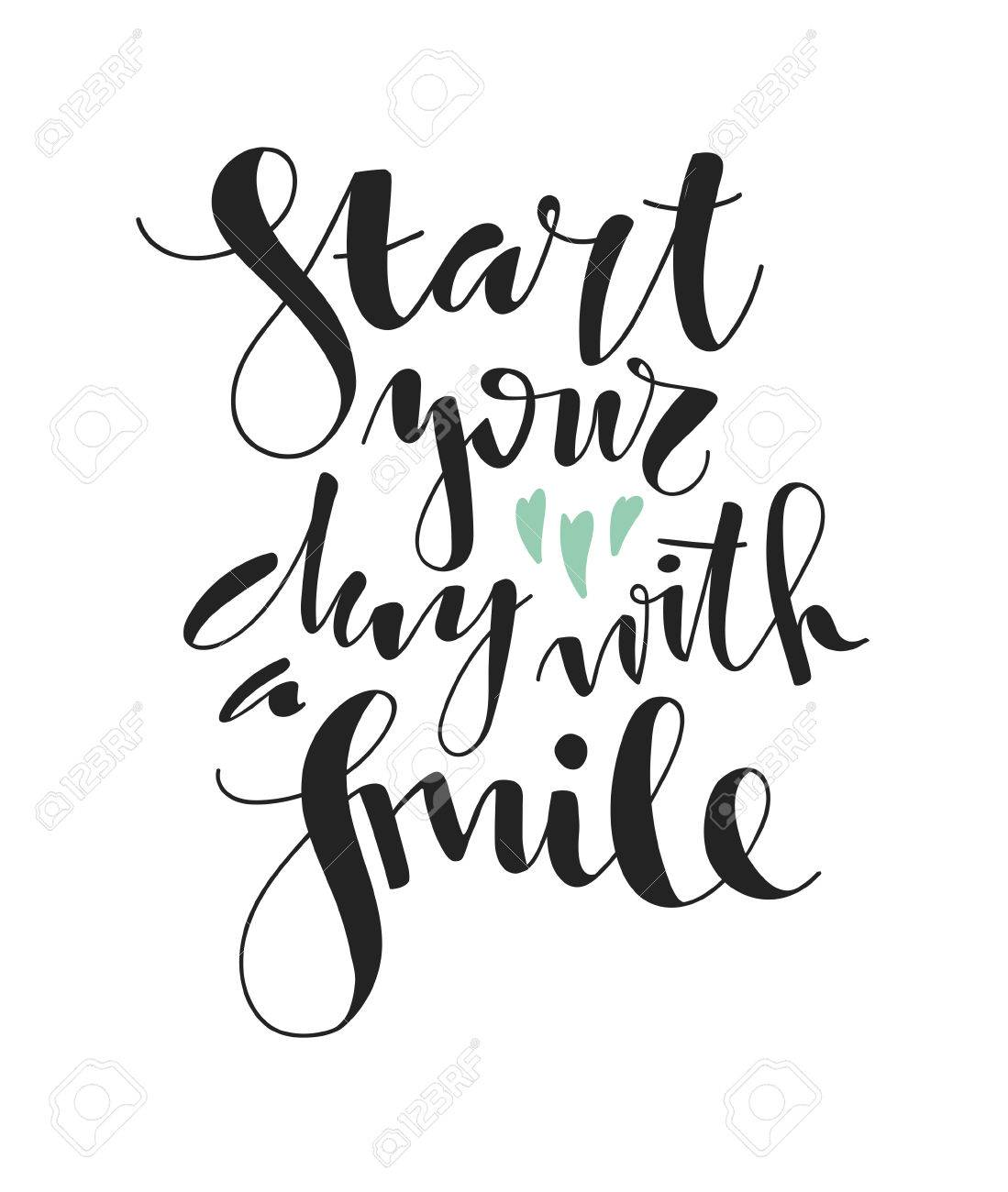 Start Your Day With A Smile Hand Written Lettering Motivational