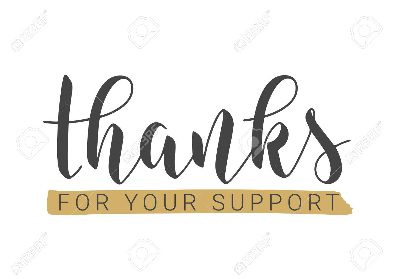 Vector Illustration. Handwritten Lettering of Thanks For Your Support. Template for Banner, Postcard, Poster, Print, Sticker or Web Product. Objects Isolated on White Background. - 141215325
