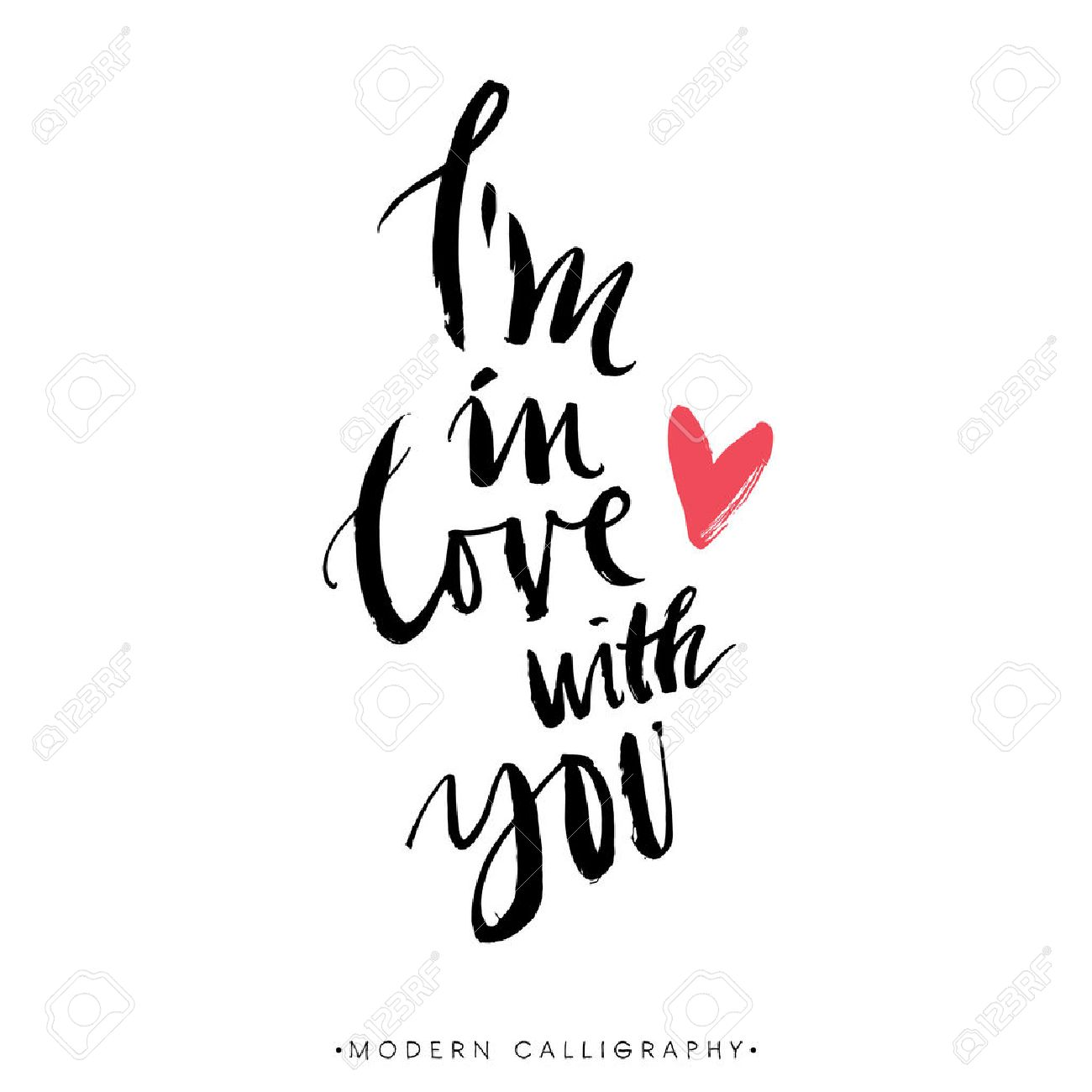 Im In Love With You Modern Brush Calligraphy Handwritten Ink Lettering