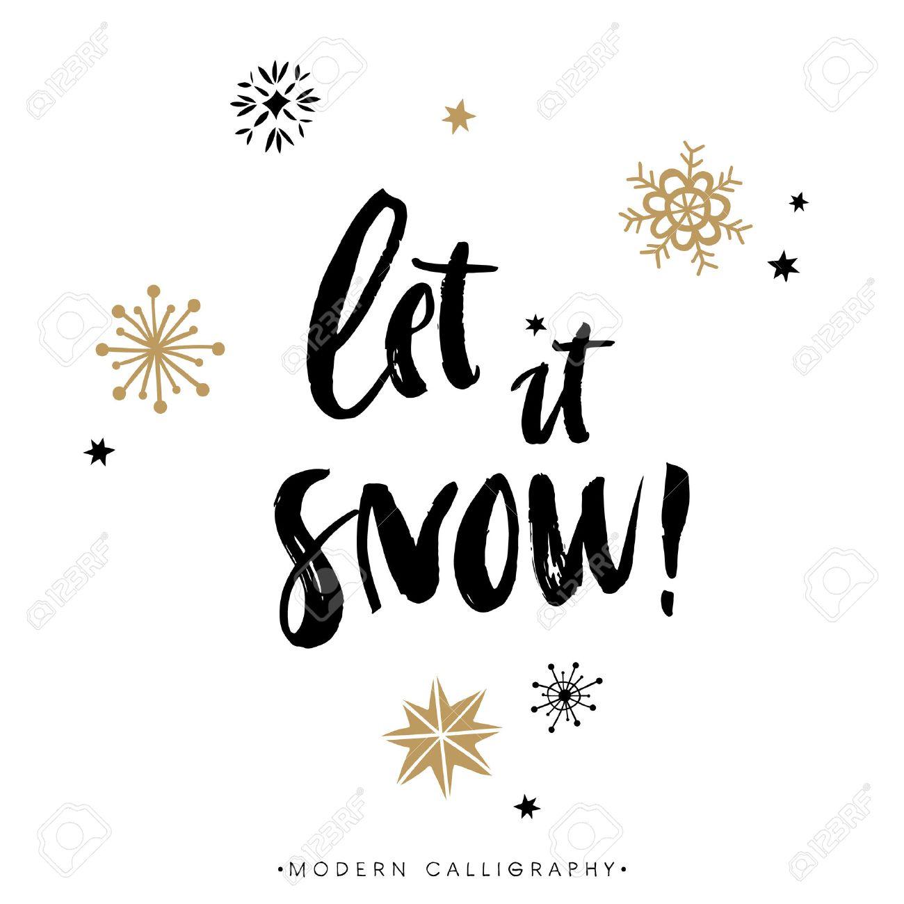 Let it snow! Christmas calligraphy. Handwritten modern brush lettering. Hand drawn design elements. - 48457224