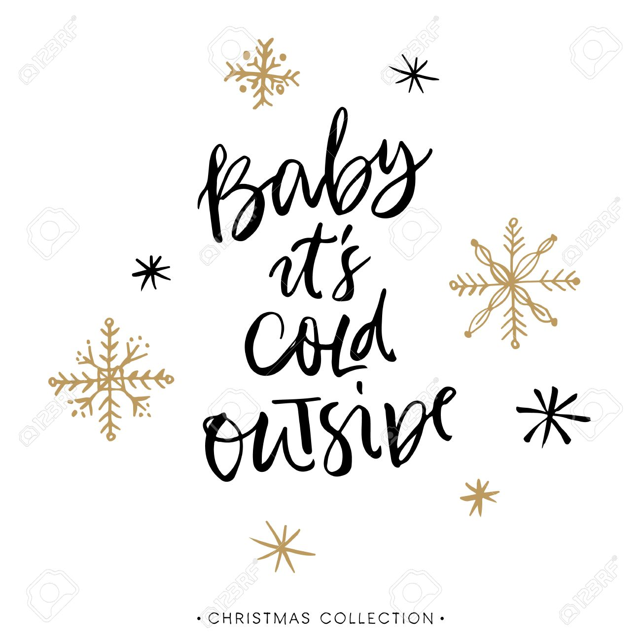 Baby it's cold outside. Christmas greeting card with calligraphy. Handwritten modern brush lettering. Hand drawn design elements. - 49114648