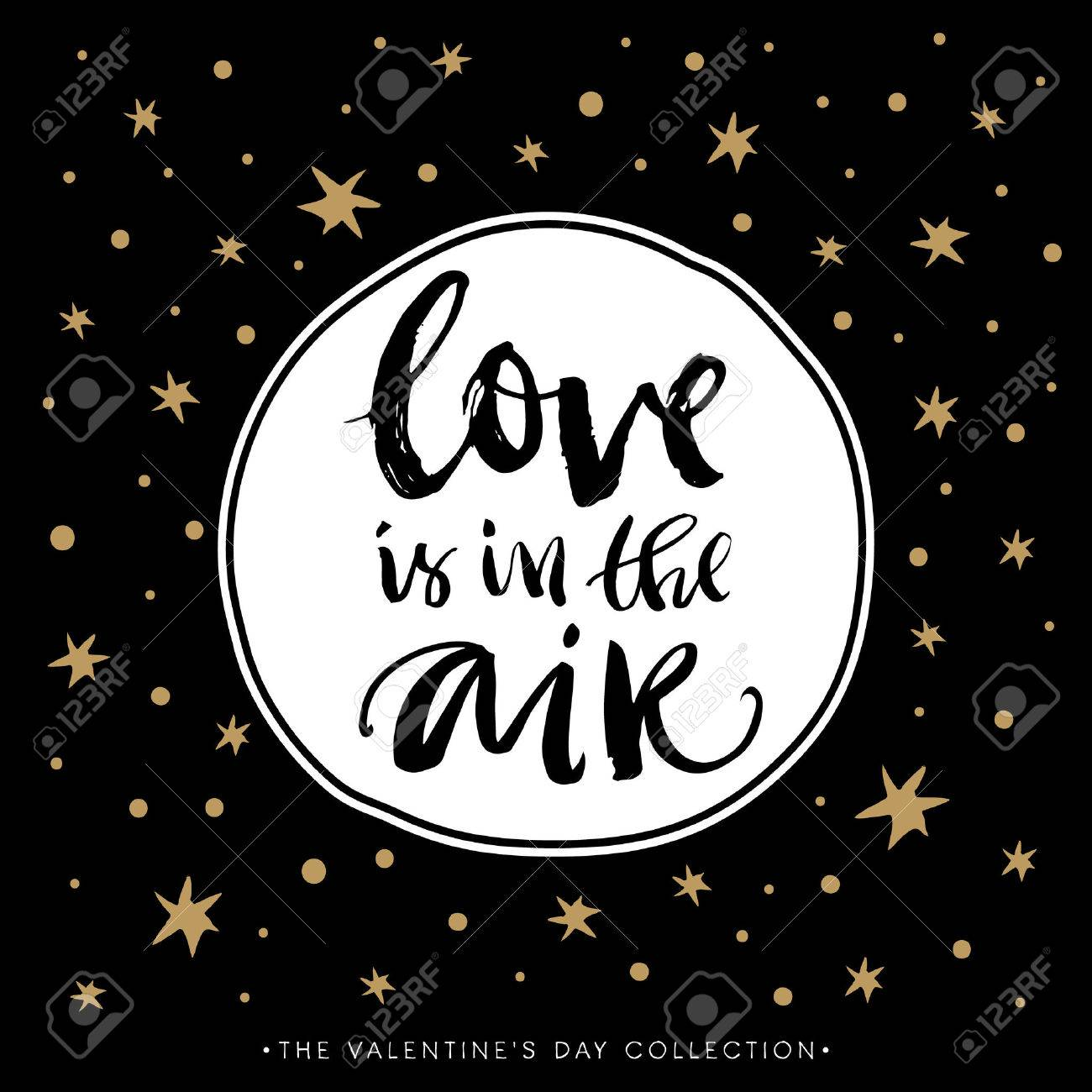 Love is in the air. Valentines day greeting card with calligraphy. Hand drawn design elements. Handwritten modern brush lettering. - 50909223