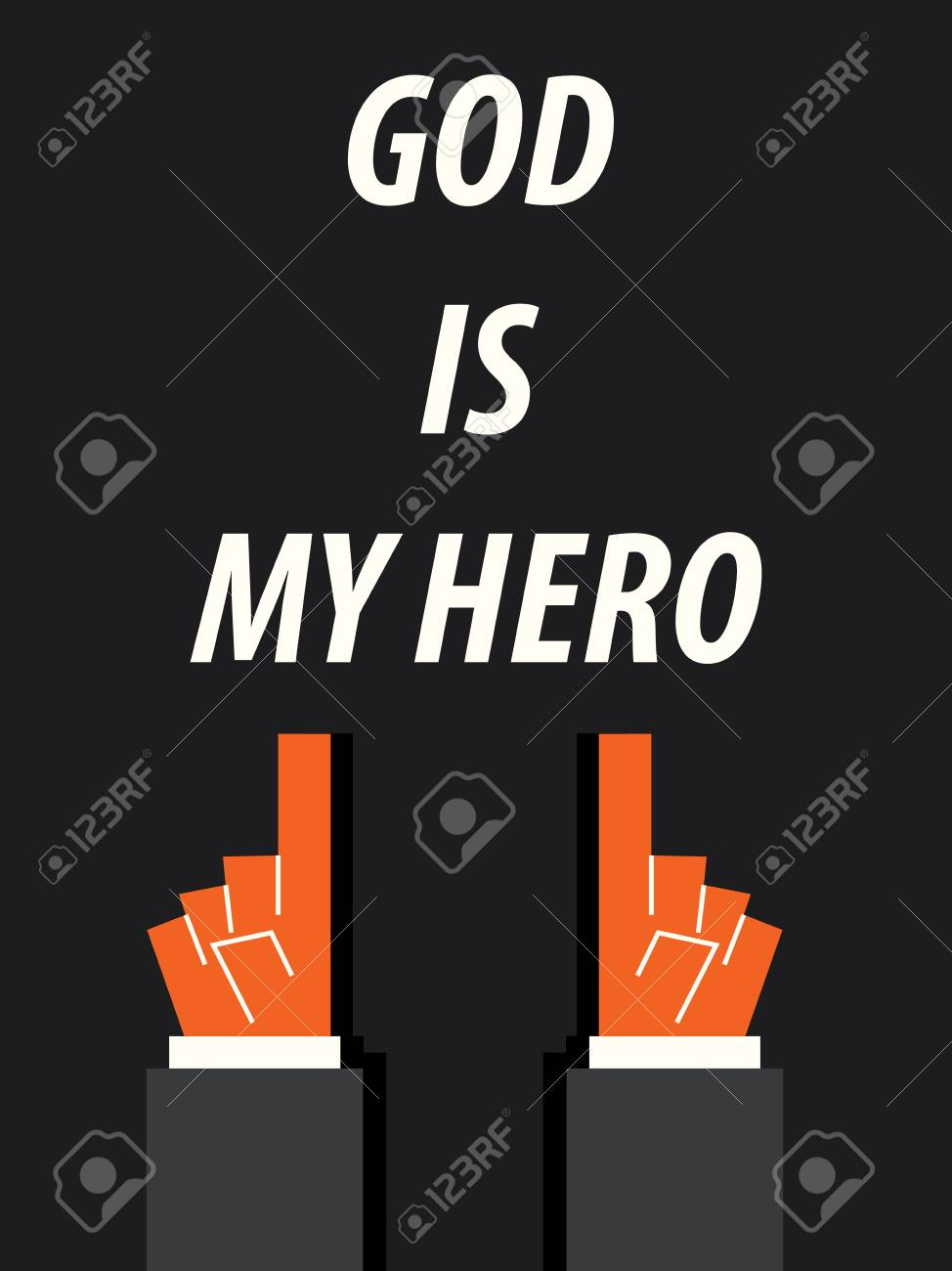god is my hero because