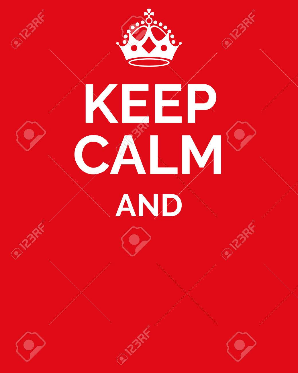Keep Calm And... Keep Calm Motivational Quote. Motivational Card ...