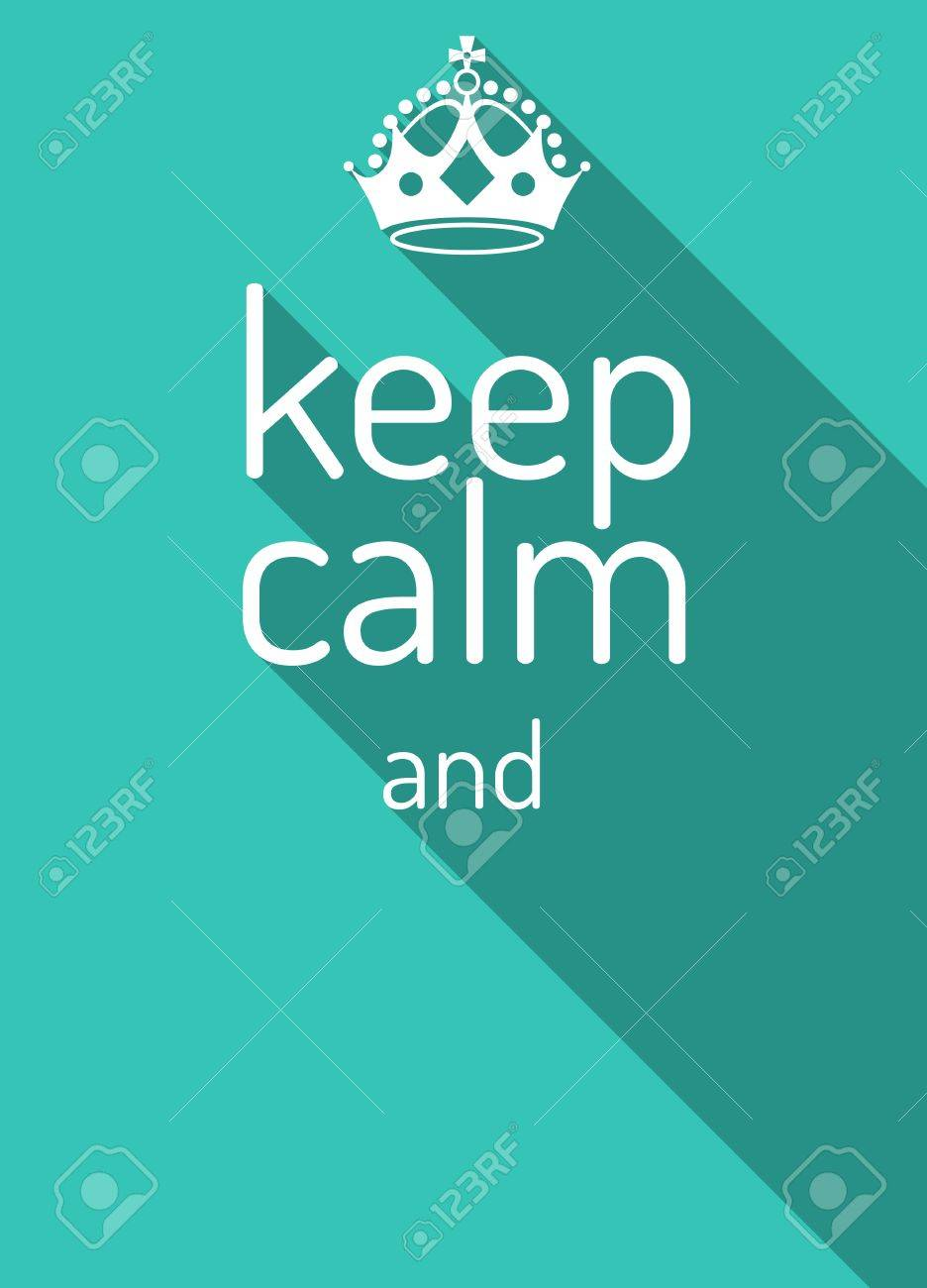 Keep calm retro poster empty template keep calm crown and text keep calm retro poster empty template keep calm crown and text flat style pronofoot35fo Gallery