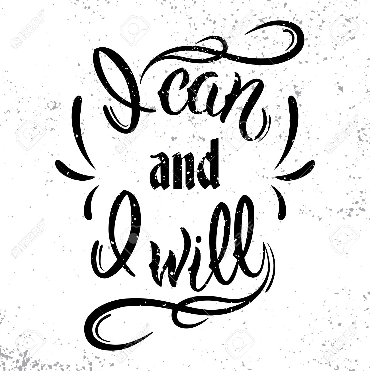 I Can And I Will Motivational And Inspirational Quote Black