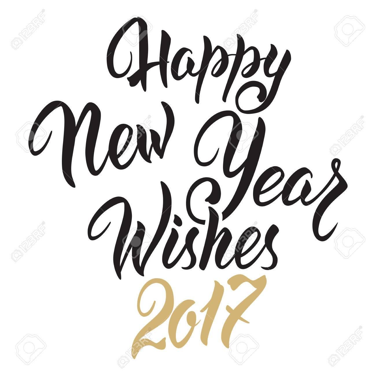 Happy New Year Wishes 2017.Calligraphy Hand Drawn Invitation ...