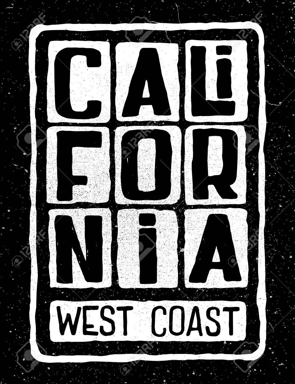 Grunge retro poster with inscription California west coast. Typography design for t-shirt,poster, flyer and other print. - 76433165