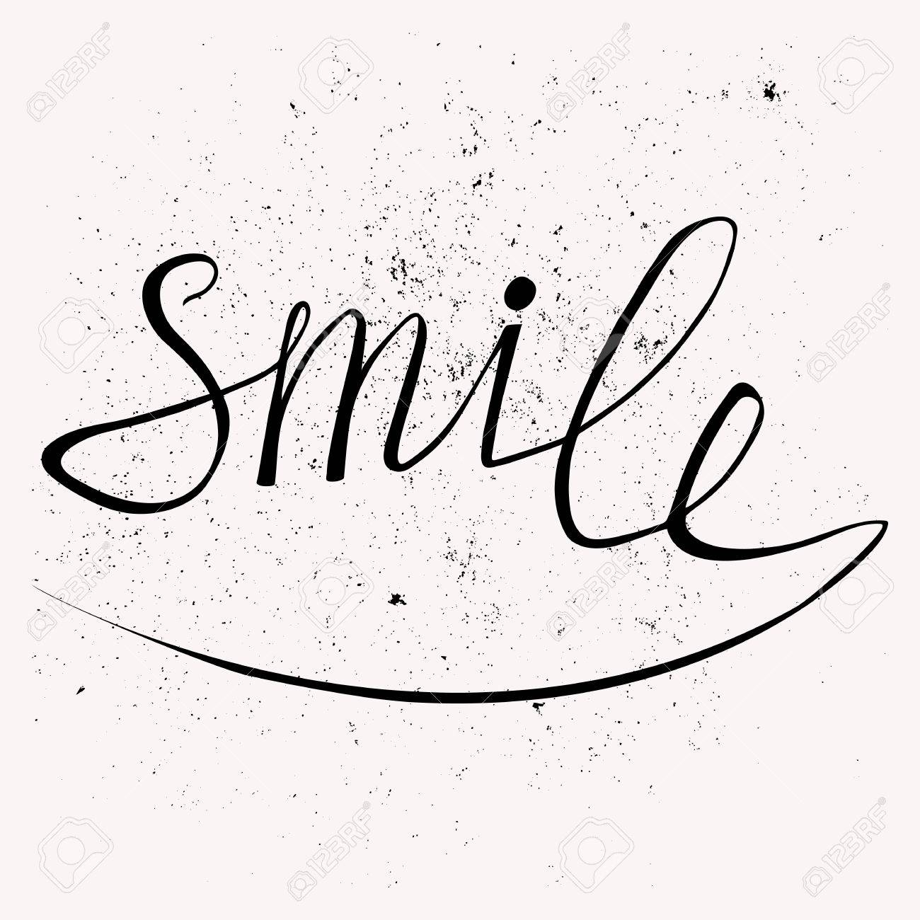 Hand drawn typography poster. Stylish typographic poster design with inscription smile. Used for greeting cards, posters and print invitations. - 44789414