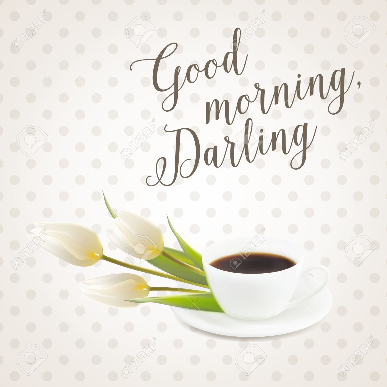 Card With Morning Coffee Cup And Flowers Sign Good Morning Darling