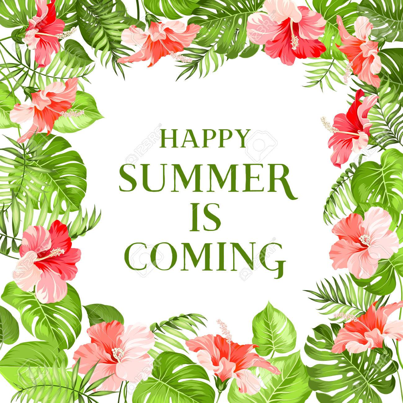 Banco De Imagens   Beautiful Text. Happy Summer Is Coming. Tropical  Flowers. Tropical Flower Garland. Blossom Flowers For Post Card. Vector  Illustration.