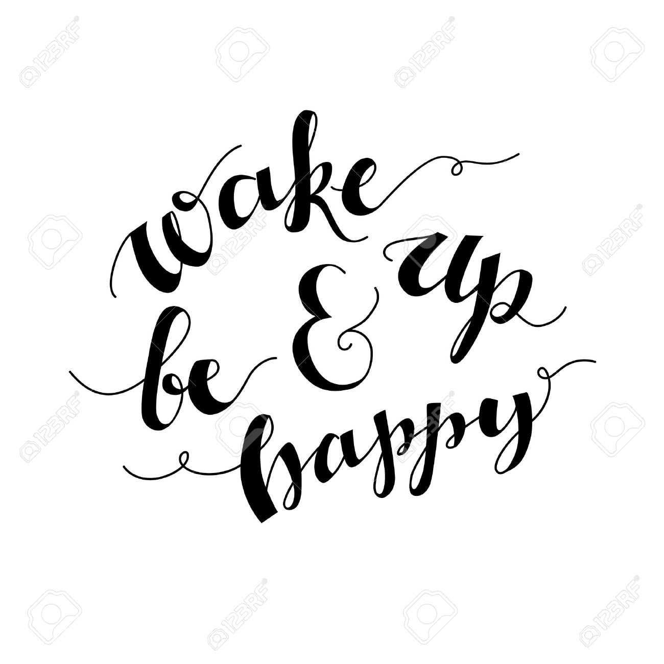 Wake Up And Be Happy Inspirational Morning Quote Handwritten