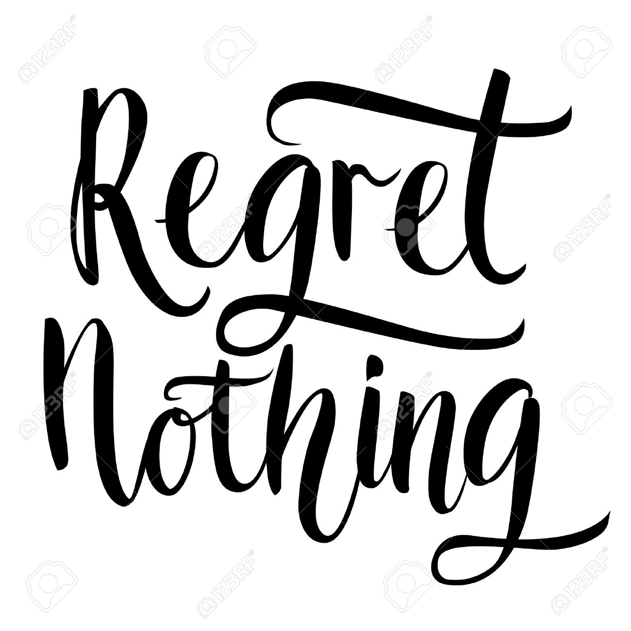 Regret Nothing Inspirational Quote Typography Art Black Vector