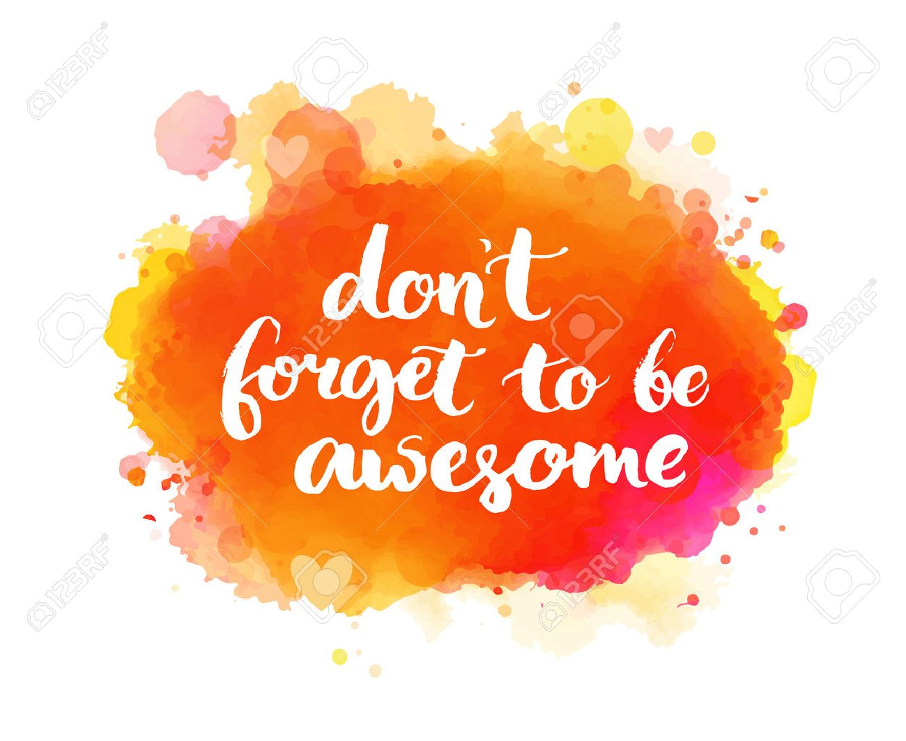 Don T Forget To Be Awesome Inspirational Quote Artistic Vector